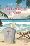 Juliette Sachs - Vacances mortelles au Paradis.