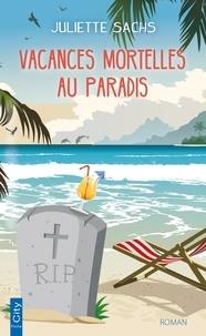 Boîte à livre: Vacances mortelles au paradis 9782824632728