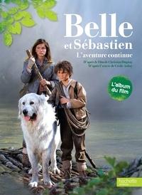 Juliette Sales et Fabien Suarez - Belle et Sébastien, L'aventure continue - L'album du film.