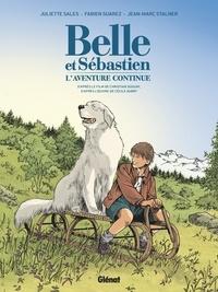 Juliette Sales et Fabien Suarez - Belle et Sébastien Tome 2 : L'aventure continue.
