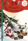 Juliette Saumande et Claire Gaudriot - 24 histoires pour attendre Noël.