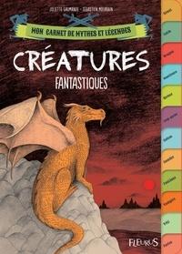 Juliette Saumande et Sébastien Mourrain - Créatures fantastiques.