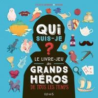 Qui suis-je ? - Le livre-jeu des grands héros de tous les temps.pdf