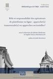 Juliette Sénéchal et Sophie Stalla-Bourdillon - Rôle et responsabilité des opérateurs de plateforme en ligne : approche(s) transversale(s) ou approches sectorielles ?.