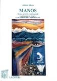 Juliette Sikora - Manos, l'âme de Sonam à Mani Guénkok - Tibet hors du temps : le flambeau de l'immortalité.