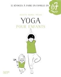 Juliette Tronel-Mélois - Yoga pour enfants.