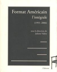 Juliette Valéry - Format Américain - L'intégrale (1993-2006).