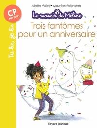Juliette Valléry et Maurèen Poignonec - Le manoir de Méline Tome 1 : Trois fantômes pour un anniversaire.