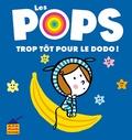 Juliette Valléry et Tristan Mory - Trop tôt pour le dodo !.