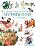 Juliette Vinci et Olivier Latyk - Le grand livre animé de la mythologie grecque.