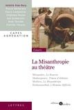 Juliette Vion-Dury - La Misanthropie au théâtre - Capes - Agrégation.