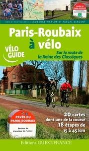 Juliette Warlop et Pascal Sergent - Paris-Roubaix à vélo - Sur la route de la Reine des Classiques.