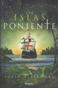 Julio Alejandre - Las islas de Poniente.