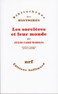 Julio Baroja - Les Sorcières et leur monde.