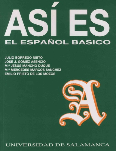 Julio Borrego Nieto et José Gomez Asencio - Asi es - El espanol basico.