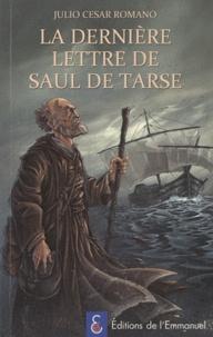 Julio César Romano - La dernière lettre de Saul de Tarse.