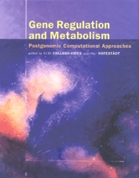 Gene Regulation and Metabolism. Postgenomic Computational Approaches.pdf