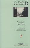 Julio Cortázar - Cartas - Volume 1, 1937-1954.