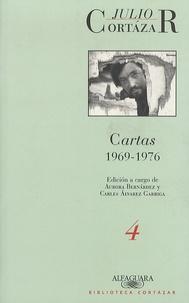 Julio Cortázar - Cartas - Volume 4, 1969-1976.