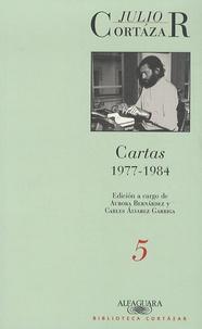 Julio Cortázar - Cartas - Volume 5, 1977-1984.