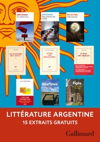 Julio Cortázar et Ricardo Piglia - Extraits gratuits - Littérature argentine Gallimard.