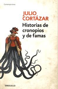 Julio Cortázar - Historias de cronopios y de famas.