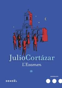 Julio Cortázar - L'examen.