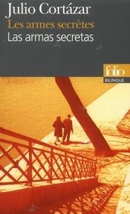 Julio Cortázar - Las armas secretas.