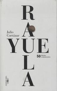 Rayuela- Edicion commemorativa - Julio Cortázar pdf epub