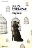 Julio Cortázar - Rayuela.