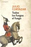 Julio Cortázar - Todos los fuegos el fuego.