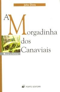 Julio Dinis - A Morgadinha dos Canaviais - Edition en langue portugaise.