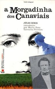 Julio Dinis - A Morgadinha dos Canaviais.