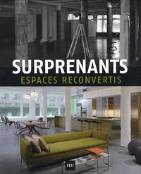 Julio Fajardo - Surprenants espaces reconvertis.