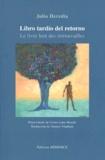 Julio Heredia - Le livre lent des retrouvailles - Edition bilingue français-espagnol.
