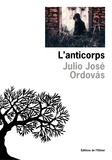 Julio José Ordovas - L'anticorps.