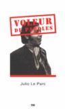 Julio Le Parc - Voleur de paroles.