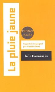 Julio Llamazares - La pluie jaune.