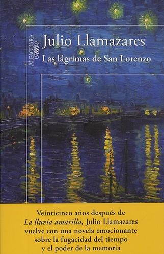 Julio Llamazares - Las Lagrimas De San Lorenzo.