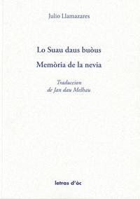 Julio Llamazares et Jan dau Melhau - Lo Suau daus buòus - Memòria de la nevia.