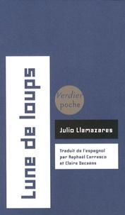 Julio Llamazares - Lune de loups.