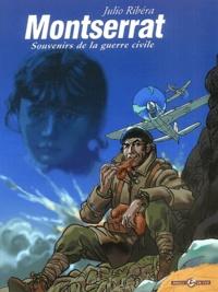 Julio Ribéra - Montserrat Tome 1 : Souvenirs de la guerre civile.