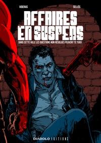 Julio Videras et Karles Sellés - Affaires en suspens - Dans cette ville les questions non résolues peuvent te tuer.
