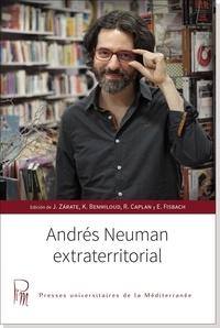 Julio Zarate et Karim Benmiloud - Andrés Neuman extraterritorial.