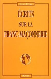 Julius Evola - Ecrits sur la franc-maçonnerie.