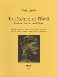 Julius Evola - La Doctrine de l'Eveil - Essai sur l'ascèse bouddhique.
