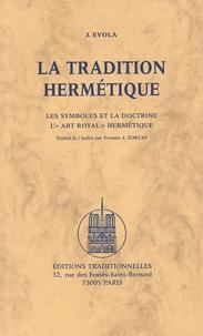 """Julius Evola - La tradition hermétique - Les symboles et la doctrine - L'""""art royal"""" hermétique.."""
