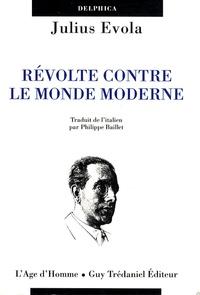 Julius Evola - Révolte contre le monde moderne.