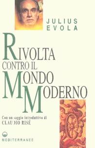 Julius Evola - Rivolta contro il Mondo Moderno.