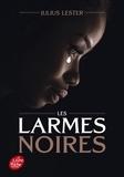 Julius Lester - Les larmes noires.